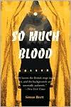 So Much Blood (Charles Paris Series #2) - Simon Brett