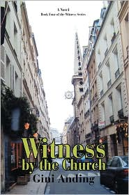 Witness by the Church - Gini Anding