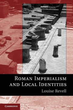 Roman Imperialism and Local Identities - Revell, Louise