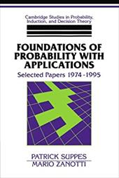 Foundations of Probability with Applications: Selected Papers 1974 1995 - Suppes, Patrick / Skyrms, Brian / Binmore, Ken