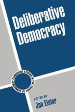 Deliberative Democracy - Elster, Jon (EDT)