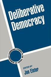 Deliberative Democracy - Elster, Jon / Przeworski, Adam / Fearon, James