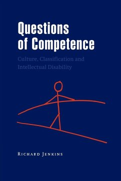 Questions of Competence: Culture, Classification and Intellectual Disability - Jenkins, Richard (ed.)