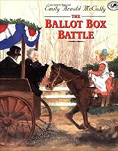 The Ballot Box Battle - McCully, Emily Arnold