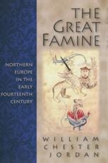 The Great Famine - William Chester Jordan