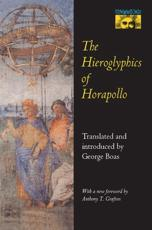 The Hieroglyphics of Horapollo - Horapollo Niliacus (author), George Boas (translator)