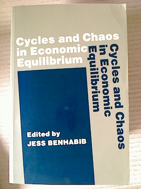 Cycles and Chaos in Economic Equilibrium. - Jess Benhabib (Ed.)