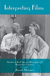 Interpreting Films: Studies in the Historical Reception of American Cinema - Staiger, Janet