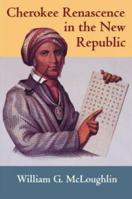 Cherokee Renascence in the New Republic - William G. McLoughlin