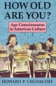 How Old are You? - Howard P. Chudacoff