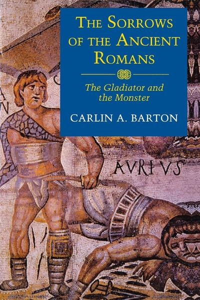 The Sorrows of the Ancient Romans