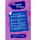 Around Proust - Richard E. Goodkin