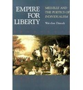 Empire for Liberty - Wai-Chee Dimock