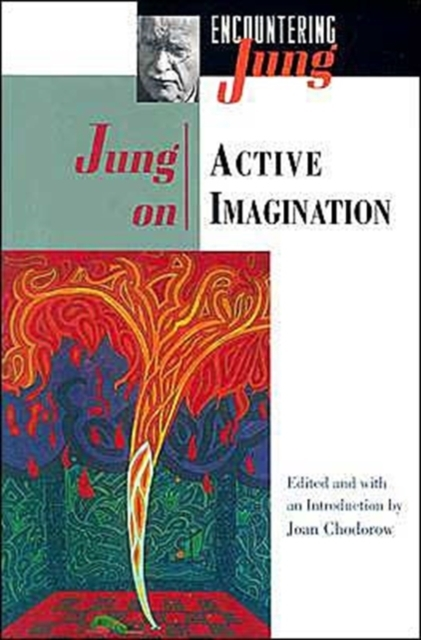 Jung on Active Imagination - C. G. Jung, Joan Chodorow