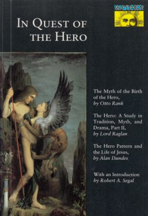 In Quest of the Hero. The Myth of the Birth of the Hero. - Rank, Otto (u.a.)