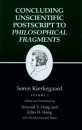 Kierkegaard's Writings, XII: Concluding Unscientific Postscript to Philosophical Fragments, Volume I: Concluding Unscientific Postscript to