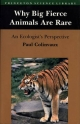 Why Big Fierce Animals Are Rare - Paul A. Colinvaux