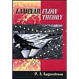 Laminar Flow Theory - P.A., Lagerstrom