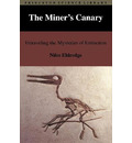 The Miner's Canary - Niles Eldredge