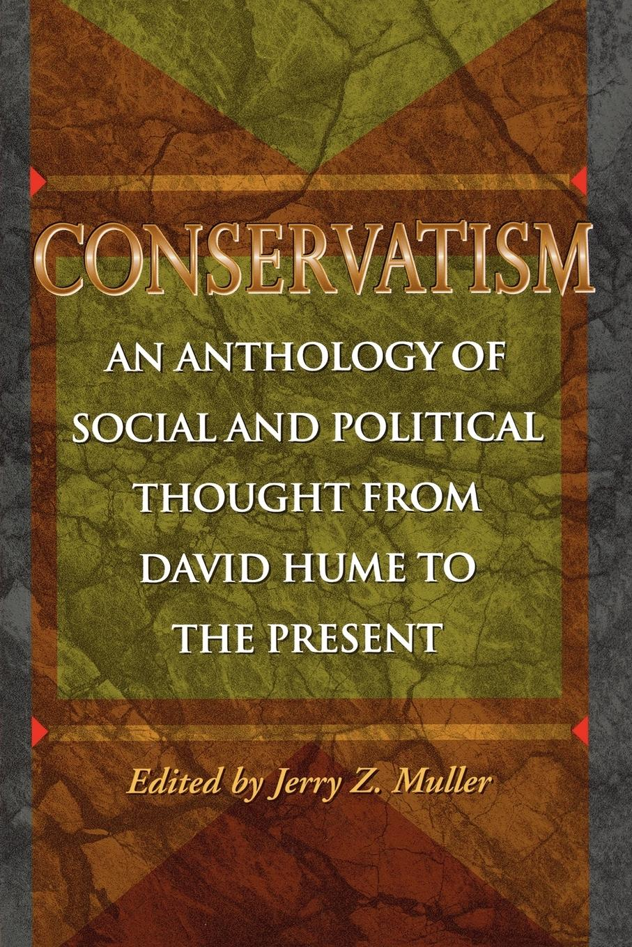 Conservatism  An Anthology of Social and Political Thought from David Hume to the Present  Jerry Z. Muller  Taschenbuch  Paperback  Englisch  1997 - Muller, Jerry Z.