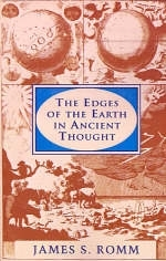 The Edges of the Earth in Ancient Thought - James S. Romm