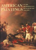 Caldwell, J: American Paintings in The Metropolitan Museum o