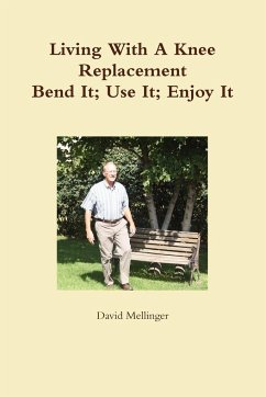 Living with a Knee Replacement - Mellinger, David