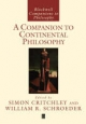 A Companion to Continental Philosophy - Simon Critchley; William R. Schroeder