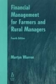 Financial Management for Farmers and Rural Managers - Martyn F. Warren
