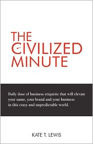The Civilized Minute - Kate T. Lewis