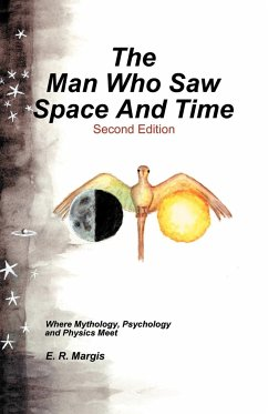 The Man Who Saw Space and Time - Margis, E. R.