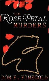 The Rose Petal Murders - Don E. Finegold