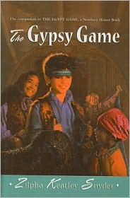 The Gypsy Game - Zilpha Keatley Snyder