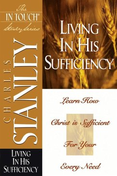 Living in His Sufficiency - Stanley, Charles