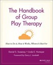 The Handbook of Group Play Therapy - D. S. Sweeney