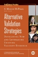 Alternative Validation Strategies - Developing New and Leveraging Existing Validity Evidence