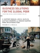 Business Solutions for the Global Poor - V. Kashturi Rangan; John A. Quelch; Gustavo Herrero; Brooke Barton