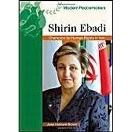 Shirin Ebadi: Champion for Human Rights in Iran - Janet Hubbard-Brown