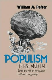 Populism: Its Rise and Fall