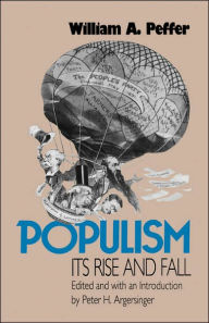 Populism: Its Rise and Fall - William A. Peffer