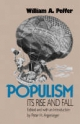 Populism, Its Rise and Fall - William A. Peffer; Peter H. Argersinger