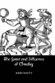 The Spirit & Influences of Chivalry - J. Batty