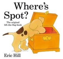 Where's Spot? (Spot Lift the Flap)