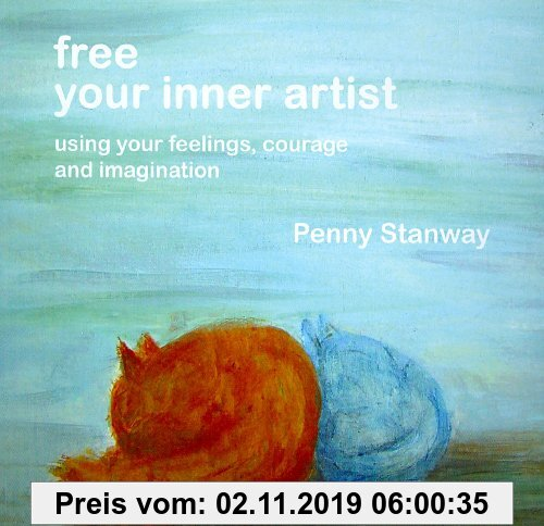 Gebr. - Free Your Inner Artist: Using Your Feelings, Courage and Imagination