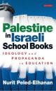 Palestine in Israeli School Books - Nurit Peled-Elhanan