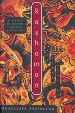 Rashomon - Ryunosuke Akutagawa (author), Takashi Kojima (author), M. Kuwata (author), Howard Hibbett (author)