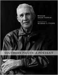Southern Paiute: A Portrait - Logan Hebner, Michael Plyler (Photographer)