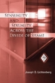 Sensuality and Sexuality Across the Divide of Shame - Joseph D. Lichtenberg