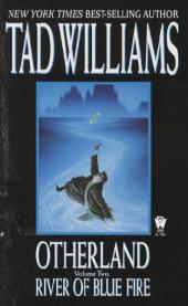 Otherland - River of Blue Fire - Tad Williams