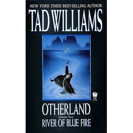 River Of Blue Fire Otherland, Volume 2 - Tad Williams